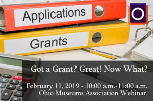 OMA Webinar - Got a Grant? Great! Now What?